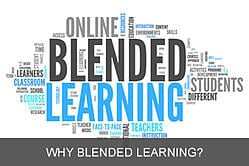 Why Blended Learning?