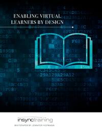 Enabling Virtual Learners by Design whitepaper