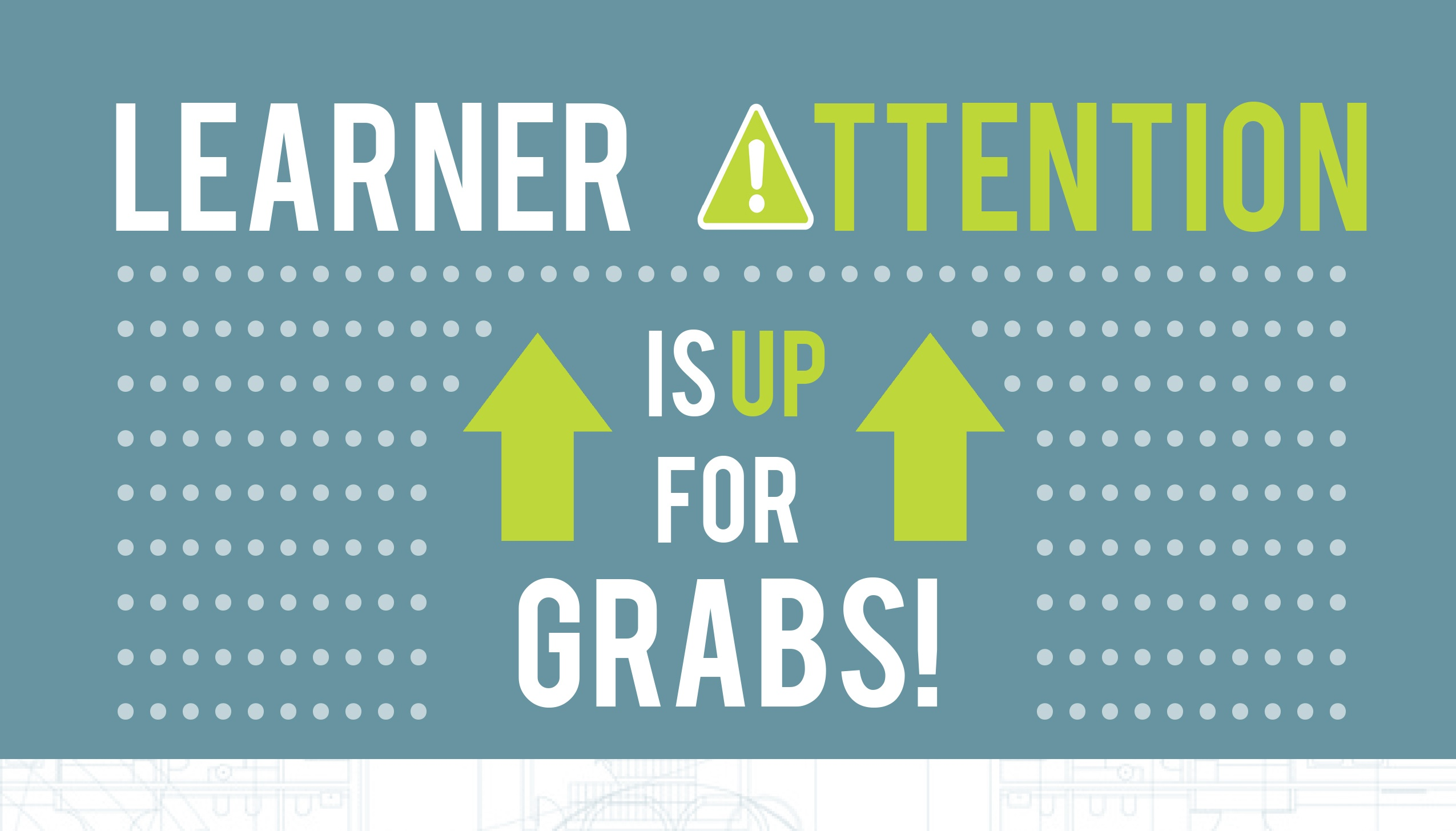 LearnerAttentionUpForGrabs_Header.jpg