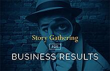 Gathering Customer Stories for Business Results Infographic